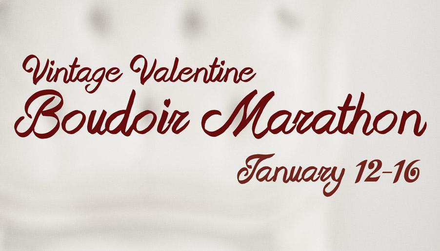 Valentines Boudoir Marathon
